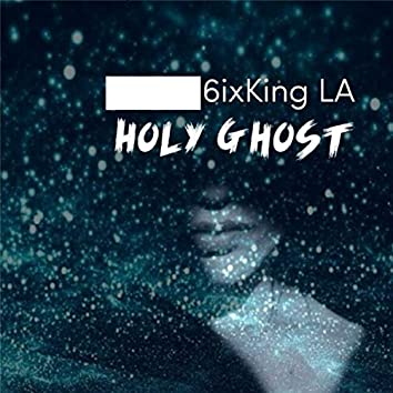 Holy Ghost (Extended Version)