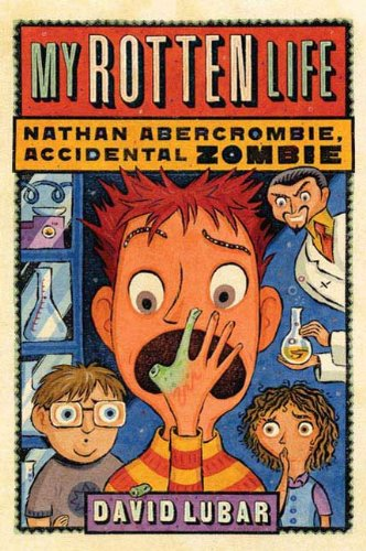 My Rotten Life (Nathan Abercrombie, Accidental Zombie Book 1) (English Edition)