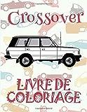 ✌ Crossover ✎ Livre de Coloriage...