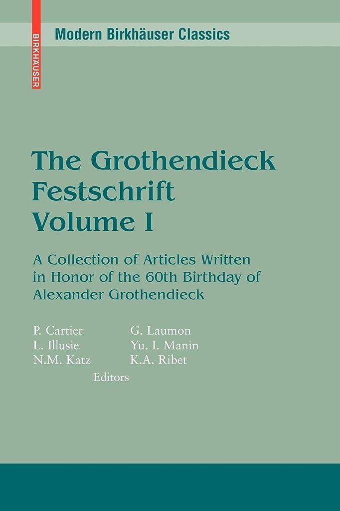 寸法結果甘やかすThe Grothendieck Festschrift, Volume I: A Collection of Articles Written in Honor of the 60th Birthday of Alexander Grothendieck (Modern Birkhaeuser Classics) (English and French Edition)