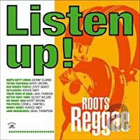 Listen Up ! - Roots Reggae