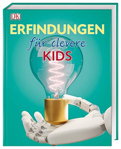 Erfindungen für clevere Kids: Lexikon mit über 1500 farbigen Abbildungen