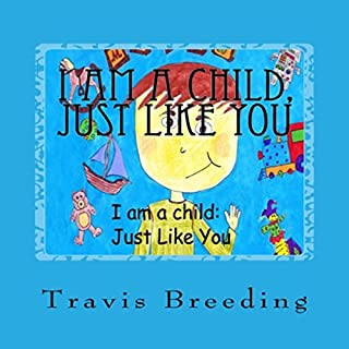 I Am a Child, Just Like You audiobook cover art