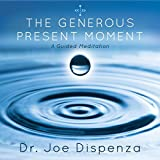 The Generous Present Moment