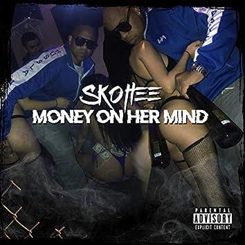 Money on Her Mind