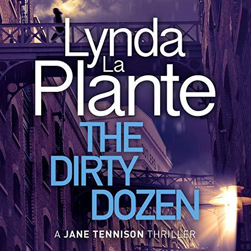 The Dirty Dozen Audiobook By Lynda La Plante cover art