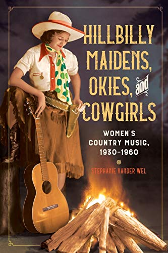 Hillbilly Maidens, Okies, and Cowgirls: Women