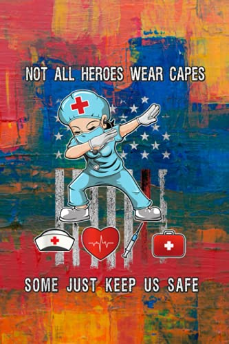 Family Pantry Inventory List: Not All Heroes Wear Capes Some Just Scrubs Wear Nurse EMT