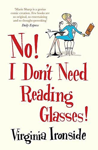 No! I Don't Need Reading Glasses: Marie Sharp 2