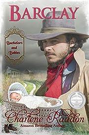 Barclay: Bachelors & Babies Book 4 (Bachelors and Babies)