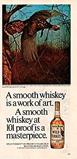 """Magazine Print Ad 1981 Wild Turkey Kentucky Straight Bourbon Whiskey, 101 Proof, 8 years old,""""A Smooth Whiskey is a Work of Art.at 101 Proof is a Masterpiece"""" (NOT AN OFFER FOR A BOTTLE OF WHISKEY)"""