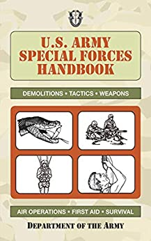 U.S. Army Special Forces Handbook (US Army Survival) by [Department of the Army]