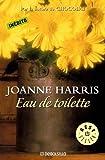Eau de toilette y otros relatos (BEST SELLER) (Spanish Edition)