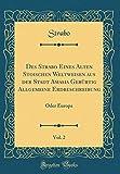 Des Strabo Eines Alten Stoischen Weltweisen aus der Stadt Amasia Gebürtig Allgemeine Erdbeschreibung, Vol. 2: Oder Europa (Classic Reprint)