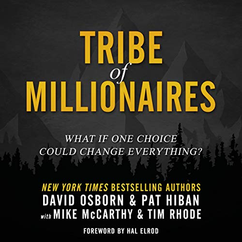 Page de couverture de Tribe of Millionaires: What If One Choice Could Change Everything?