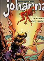Johanna, Tome 4 - La dame des sables de Walthery-di sano-mythic