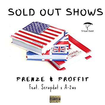Sold Out Shows (feat. Proffit, Scrapdat & A2wo)