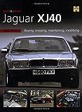 You and Your Jaguar XJ40