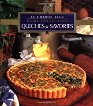 Quiches & Savories (Le Cordon Bleu Home Collection)