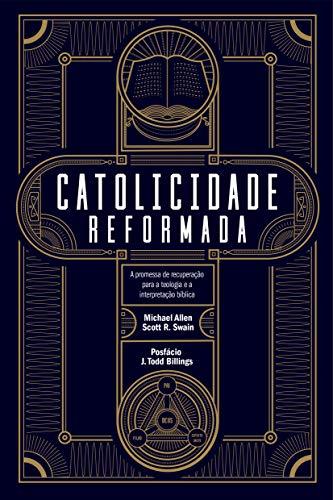 Catolicidade Reformada.