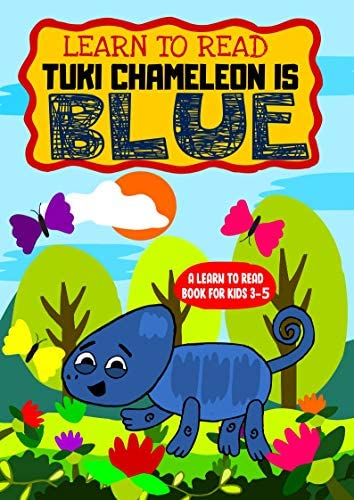 Learn To Read Tuki Chameleon is Blue A Sight Words Storybook for Beginner Readers for early product image