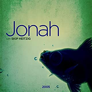 32 Jonah - 2005                   By:                                                                                                                                 Skip Heitzig                               Narrated by:                                                                                                                                 Skip Heitzig                      Length: 1 hr and 6 mins     2 ratings     Overall 5.0