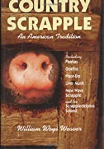 Country Scrapple: An American Tradition