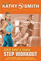 Great Buns & Thighs Step Workout [DVD]