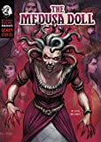 The Medusa Doll (Michael Dahl Presents: Scary Stories)