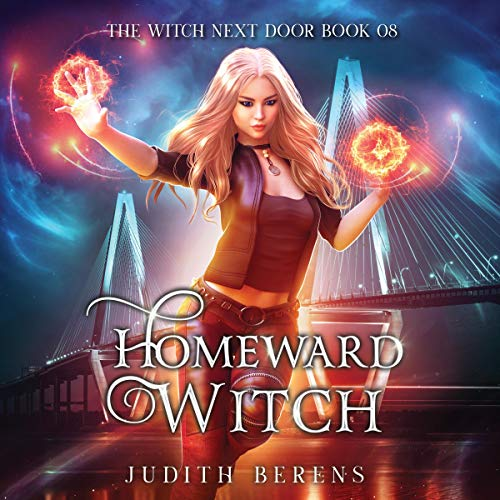 Homeward Witch Audiobook By Judith Berens, Martha Carr, Michael Anderle cover art