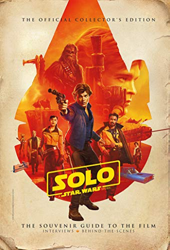 Solo: A Star Wars Story Official Collector's Edition Book