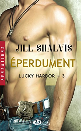 Éperdument: Lucky Harbor, T3