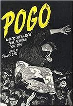 Pogo - Regards sur la scène punk française de Roland Cros