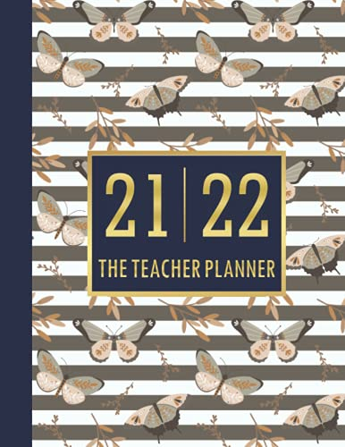 Teacher Planner 21-22: Classroom & Lesson Organization 2021-2022, Dated Agenda, Gold & Pastel Butterflies Cover  12 Full View Month ( 1 Year ) Calendar with Holidays   Large Monthly Simple Homeschool Class Organizer, Academic Plan Record Book, Gradebook