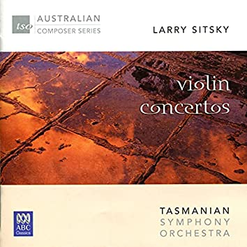 Larry Sitsky: Violin Concertos