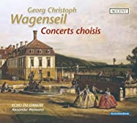 Concerts Choisis by GEORG CHRISTOPH WAGENSEIL (2008-06-24)