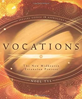 Vocations: The New Midheaven Extension Process: Modern Astrological Techniques and Process (Special Topics in Astrology Series Book 2) (English Edition)