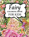 Fairy Coloring Book For Kids: High Quality BIG Coloring Book with 50 Unique Illustrations, Cute adorable magical drawings of fairies, dragons & magical castles fairy tail colored book for girls kids, fairies colored pages mysterious fairy.