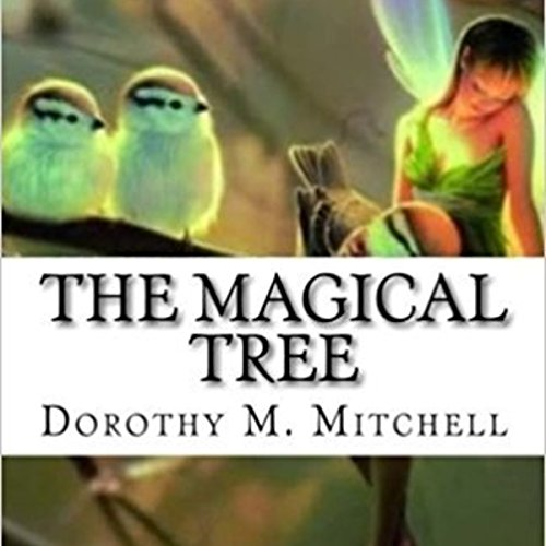 The Magical Tree audiobook cover art