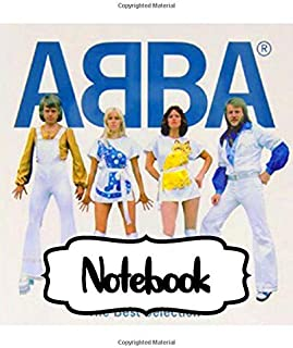 Notebook: ABBA Swedish Pop Group Music Band Worldwide Greatest Hits (ABBA Gold) Mamma Mia!, Notebook to Draw, Doodle (Workbook and Handbook), Writing ... Man, Woman Paper 7.5 x 9.25 Inches 110 Pages