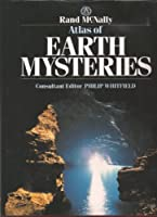 Atlas of Earth Mysteries 0528833944 Book Cover