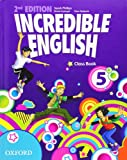 Incredible english. Class book. Per la Scuola elementare (Vol. 5)