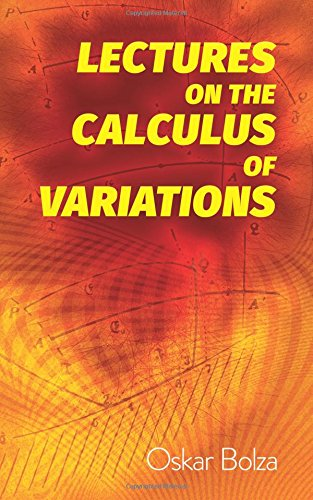 Lectures on the Calculus of Variations (Dover Books on Mathematics)