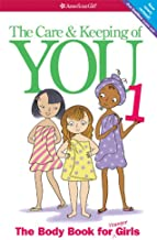 The Care & Keeping of You (American Girl Library) PDF