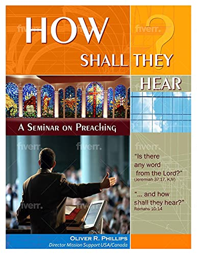 HOW SHALL THEY HEAR?: A Workbook for Dialectic Preaching (English Edition)