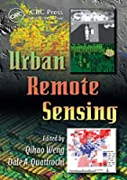 Urban Remote Sensing (Remote Sensing Applications Series)