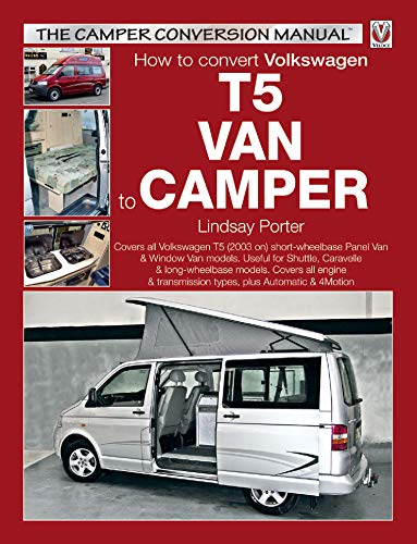 How to convert Volkswagen T5 Van to Camper (English Edition) eBook: Porter, Lindsay: Amazon.es: Tienda Kindle