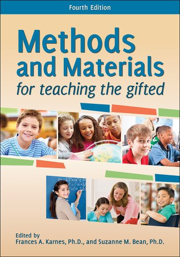 Compare Textbook Prices for Methods and Materials for Teaching the Gifted 4th Edition ISBN 9781618212672 by Frances A. Karnes Ph.D.,Suzanne M. Bean Ph.D.