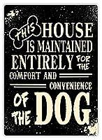 この家はT The Dogのために維持されています 金属板ブリキ看板警告サイン注意サイン表示パネル情報サイン金属安全サイン