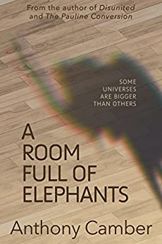 A Room Full of Elephants by [Anthony Camber]